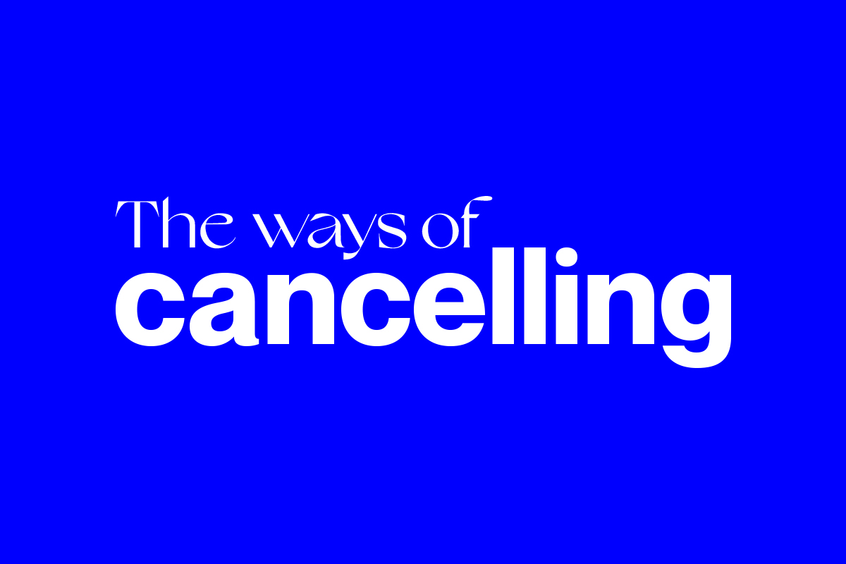 The ways of cancelling